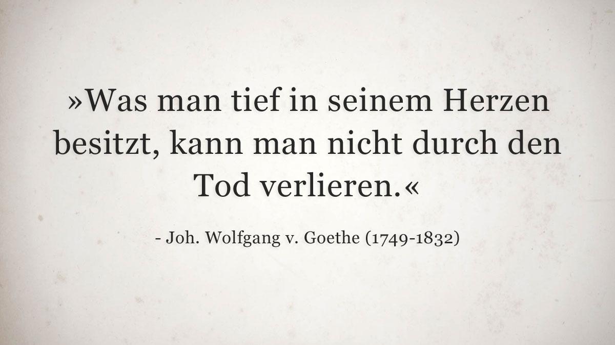 Trauerspruch » Johann Wolfgang von Goethe