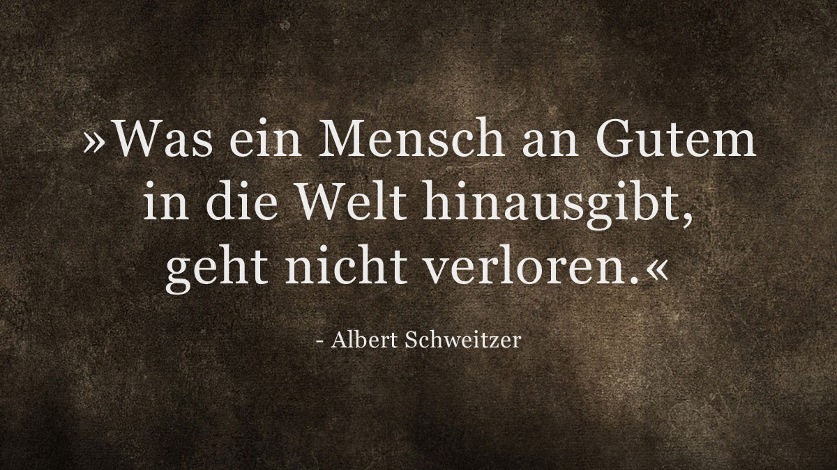 Trauerspruch » Albert Schweitzer